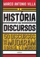 HISTORIA EM DISCURSOS, A