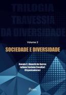 SOCIEDADE E DIVERSIDADE - VOL. 2 TRILOGIA TRAVESSIA DA DIVERSIDADE