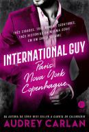 INTERNATIONAL GUY VOL. 1 - PARIS, NOVA YORK, COPENHAGUE