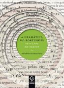 GRAMATICA DO PORTUGUES, A - REVELADA EM TEXTOS