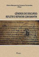 GENEROS DO DISCURSO - REFLETIR E REFRATAR COM BAKHTIN