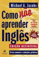 COMO NAO APRENDER INGLES - ERROS COMUNS E SOLUCOES PRATICAS