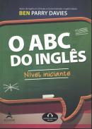 ABC DO INGLES, O - NIVEL INICIANTE