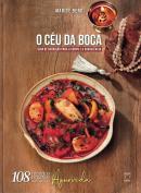 CEU DA BOCA, O - GUIA DE NUTRICAO PARA O CORPO E A CONSCIENCIA