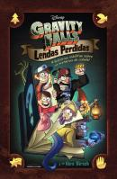 GRAVITY FALLS - LENDAS PERDIDAS - 4 HISTORIAS INEDITAS SOBRE OS MISTERIOS DA CIDADE
