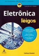 ELETRONICA PARA LEIGOS - TRADUCAO DA 3ª EDICAO - 2ª ED