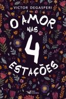 AMOR NAS 4 ESTACOES, O