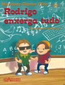 RODRIGO ENXERGA TUDO - 2ª ED