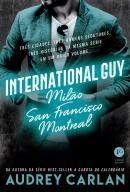 INTERNATIONAL GUY VOL. 2 - MILAO, SAN FRANCISCO, MONTREAL