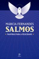 SALMOS - MANTRAS PARA A FELICIDADE
