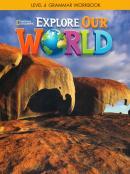 EXPLORER OUR WORLD 4 GRAMMAR WORKBOOK