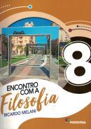 ENCONTRO COM A FILOSOFIA - 8º ANO - 2ª ED