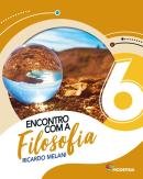 ENCONTRO COM A FILOSOFIA - 6º ANO - 2ª ED
