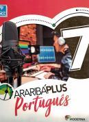ARARIBA PLUS PORTUGUES - 7º ANO - 5ª ED