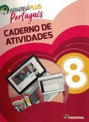 ARARIBA PLUS PORTUGUES - 8º ANO - CADERNO DE ATIVIDADES - 5ª ED