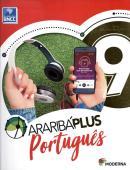 ARARIBA PLUS PORTUGUES - 9º ANO - 5ª ED