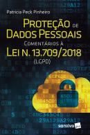 PROTECAO DE DADOS PESSOAIS COMENTARIOS A LEI N. 13.709/2018 LGPD