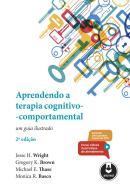 APRENDENDO A TERAPIA COGNITIVO-COMPORTAMENTAL - 2ª ED.