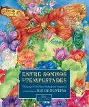 ENTRE SONHOS E TEMPESTADES