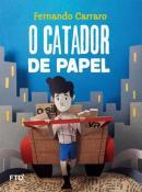 CATADOR DE PAPEL, O