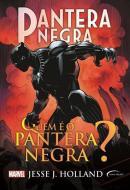 PANTERA NEGRA - QUEM E O PANTERA NEGRA? - CAPA DURA