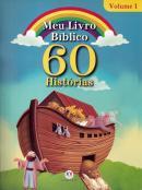 MEU LIVRO BIBLICO - VOLUME 1 - 60 HISTORIAS