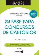 COLECAO CARTORIOS - 2ª FASE PARA CONCURSOS DE CARTORIOS - 4ª ED