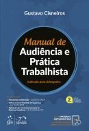 MANUAL DE AUDIENCIA E PRATICA TRABALHISTA - 5ª ED