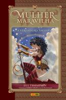 MULHER-MARAVILHA - A VERDADEIRA AMAZONA