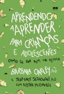 APRENDENDO A APRENDER PARA CRIANCAS E ADOLESCENTES