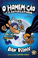 O HOMEM-CAO - VOL. 4 - E O SUPERGATINHO