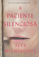 PACIENTE SILENCIOSA, A