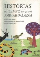 HISTORIAS DO TEMPO EM QUE OS ANIMAIS FALAVAM