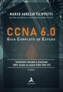 CCNA 6.0 - GUIA COMPLETO DE ESTUDO - 2ª ED