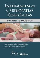 ENFERMAGEM EM CARDIOPATIAS CONGENITAS - NEONATAL E PEDIATRICA