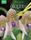 COLECAO ESMERALDA VOLUME 04 - FLORES O ANO TODO - ORQUIDEAS DO VERAO
