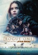 ROGUE ONE - UMA HISTORIA STAR WARS