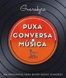 PUXA CONVERSA - MUSICA