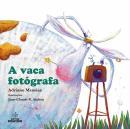 VACA FOTOGRAFA, A - 2ª ED