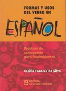 FORMAS Y USOS DEL VERBO EN ESPANOL - 2ª ED
