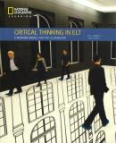 CRITICAL THINKING IN ELT - A WORKING MODEL FOR THE CLASSROOM