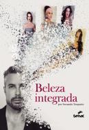 BELEZA INTEGRADA - POR FERNANDO TORQUATTO