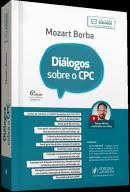 DIALOGOS SOBRE O CPC - 6ª ED