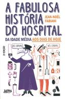 FABULOSA HISTORIA DO HOSPITAL, A