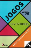 JOGOS DIVERTIDOS PARA SUA AULA DE INGLES VOLUME 3
