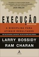 EXECUCAO - A DISCIPLINA PARA ATINGIR RESULTADOS