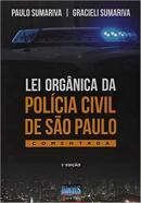 LEI ORGANICA DA POLICIA CIVIL DE SAO PAULO - 2ª ED