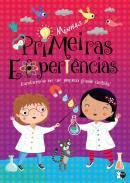 MINHAS DESCOBERTAS - MINHAS PRIMEIRAS EXPERIENCIAS
