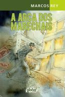ARCA DOS MARECHAIS, A