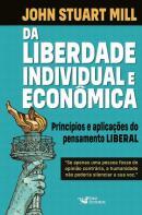 DA LIBERDADE INDIVIDUAL E ECONOMICA - PRINCIPIOS DO PENSAMENTO LIBERAL